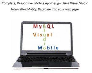 Complete, Responsive Mobile App Design Using Visual Studio